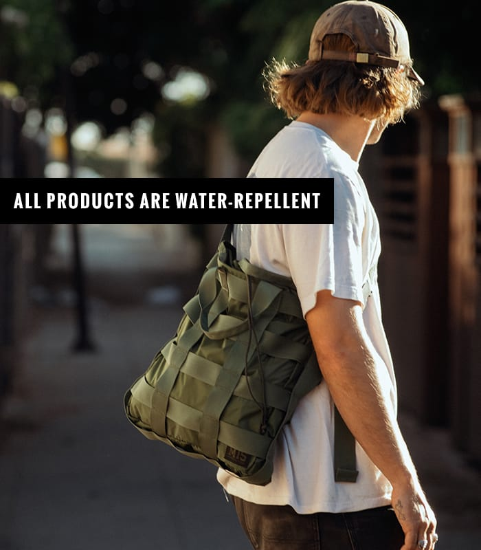 ALL PRODUCTS ARE WATER-REPELLENT